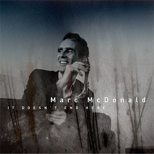 "Download jazz mp3 ""It Doesn't End Here"" by Marc McDonald"